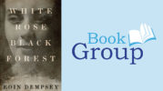 BookGroup June 14: White Rose Black Forest