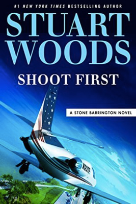 Shoot First By Stuart Woods 267×400