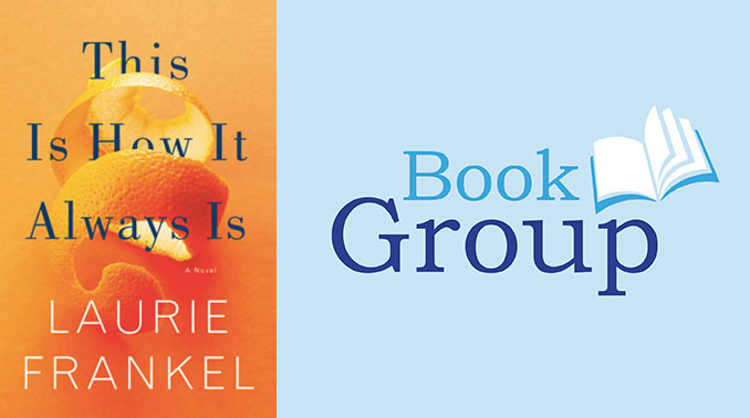 Book Group: This Is How It Always Is