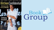 Book Group January 10: Kitchen Confidential