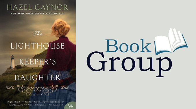 Book Group June 13 The Lighthouse Keeper's Daughter By Hazel Gaynor