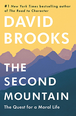 The Second Mountain David Brooks